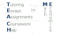 Teach Me: Tutoring + Essays + Assignments = Coursework Help in Math and Economics